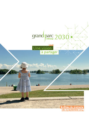 Grand Parc 2030 : Synthèse du séminaire 2014