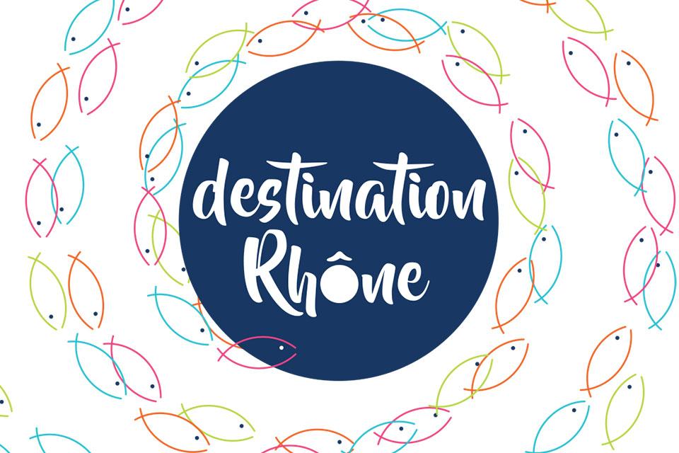 Destination Rhône / Les Lônes